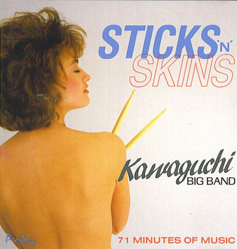 『STICKS 'N' SKINS』Kawaguchi Big Band