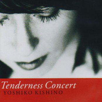 『Tenderness Concert』木住野佳子