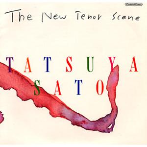 『The New Tenor Scene』佐藤達哉